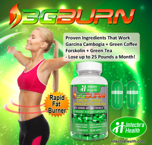 3G BURN fat burning diet pills review - Looking for strongest natural fat loss diet pills with Forskolin that ACTUALLY work for losing weight fast and easy? Read this Intechra Health 3G BURN review before you buy supplements for losing weight quickly online or in stores! Natural appetite suppressant and metabolism booster pills